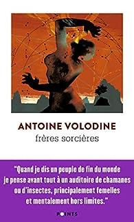 Frères sorcières  par Antoine Volodine