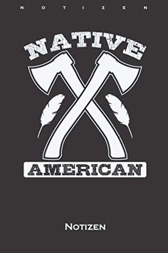 Indianer Native American Axt und Federn Notizbuch: Punkteraster Notizbuch für Fans der amerikanischen Ureinwohner