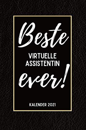 Beste Virtuelle Assistentin Ever Kalender 2021: Din A5 I Taschenkalender 2021 I Buchkalender 2021 I Schönes Geschenk Kollegen & Familie I Schwarze Lederoptik