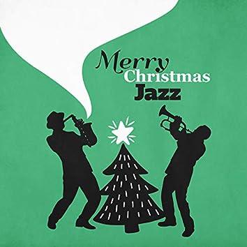 Merry Christmas Jazz: Magic Christmas Eve with Jazz Rhythms, Merry Christmas to You