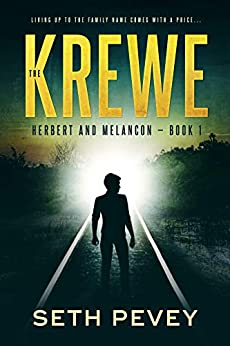 The Krewe: A Southern Noir Mystery Thriller (Herbert and Melancon Book 1) by [Seth Pevey]