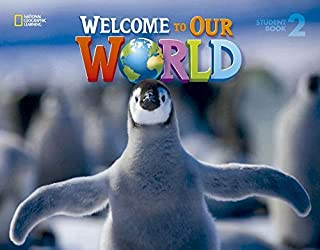 Welcome To Our World 2. Student's Book