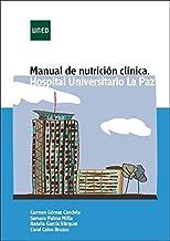 Manual de nutrición clínica. Hospital Universitario la Paz (CIENCIAS DE LA SALUD)
