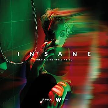 Insane (feat. Dominic Neill)