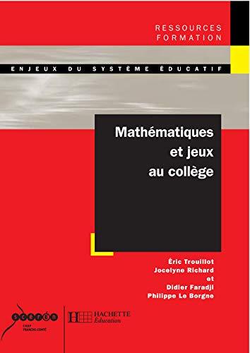 Mathématiques et jeux au collège