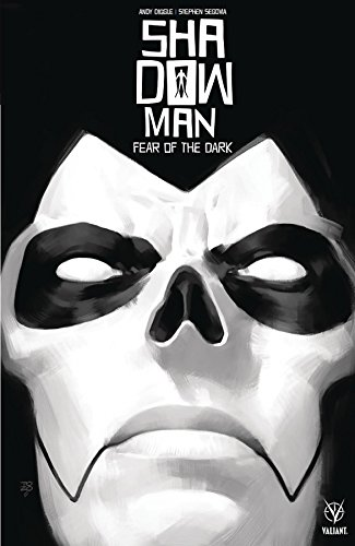Download Shadowman 1: Fear of the Dark 1682152391