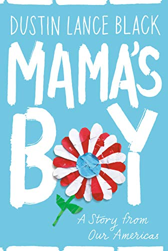 Image of Mama's Boy: A Story from Our Americas