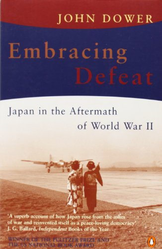 Embracing Defeat: Japan in the Aftermath of World War II