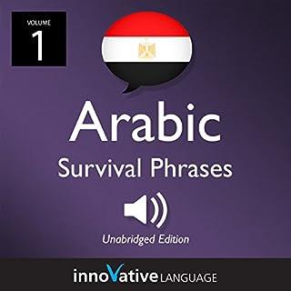 Learn Arabic: Egyptian Arabic Survival Phrases, Volume 1 audiobook cover art