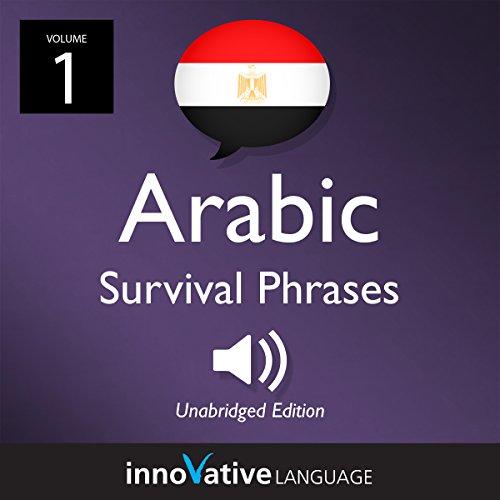 Learn Arabic: Egyptian Arabic Survival Phrases, Volume 1 cover art