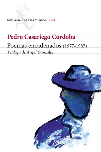 Poemas encadenados (1977-1987) (COLECCION NUEVO ENSAYO)