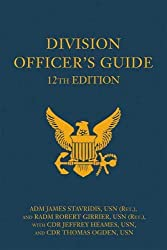 Division Officer\'s Guide, 12th Edition (Blue & Gold Professional Series)