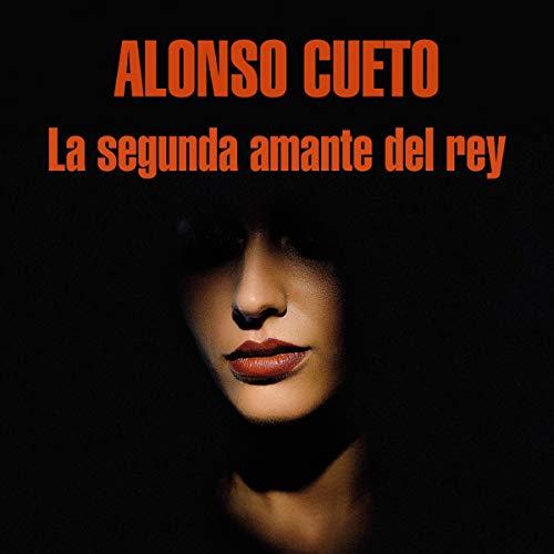 La segunda amante del rey [The Second Lover of the King] audiobook cover art