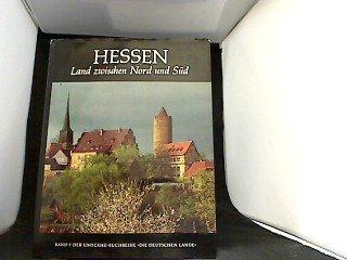 Hessen : Land zwischen Nord u. Süd.