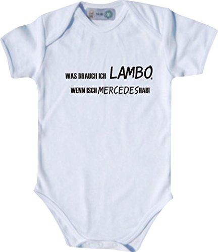 Unbekannt Lustiger Baby Body mit Druck/was Brauch Ich Lambo, Wenn Isch Mercedes Hab! / Farbe: Weiß/Größe: 62-68 (3-6 Monate)