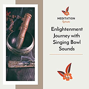 Enlightenment Journey With Singing Bowl Sounds