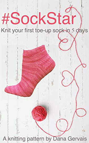 #SockStar: A knitting pattern by Dana Gervais (English Edition)