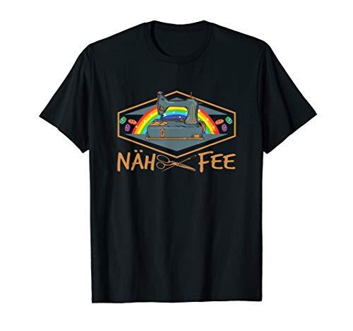 Näh Fee | Nähmaschine Näherin Schneiderin T-Shirt