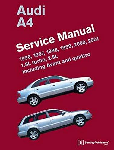 Audi A4 (B5) Service Manual: 1996, 1997, 1998, 1999, 2000, 2001