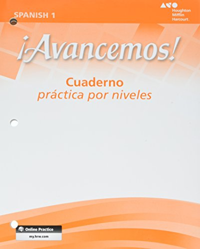 ¡Avancemos!: Cuaderno: Practica por niveles (Student Workbook) with Review Bookmarks Level 1 (Spanish Edition)