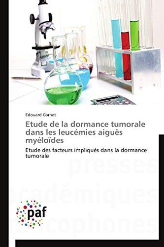Etude de la dormance tumorale dans les leucémies aiguës myéloïdes (OMN.PRES.FRANC.)