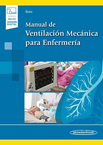 Manual De Ventilación Mecánica para enfermería (Incluye versión digital)