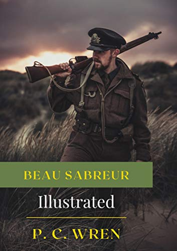 Beau Sabreur Illustrated: Action & Adventure (English Edition)