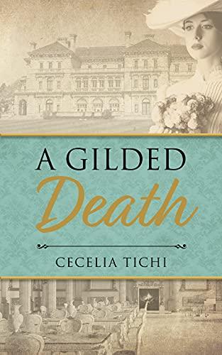 A Gilded Death by [Cecelia Tichi]
