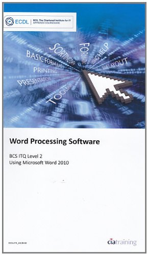 ECDL Syllabus 5.0 Module 3 Word Processing Using Word 2010