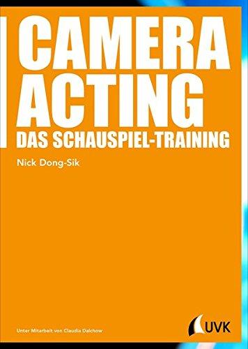 Camera Acting: Das Schauspiel-Training