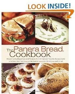 ThePanera BreadCookbookBreadmaking Essentials andRecipes from America's Favorite Bakery-Cafe