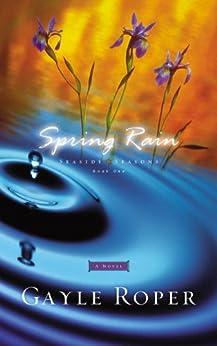 Spring Rain (Seaside Seasons Book 1) by [Gayle Roper]
