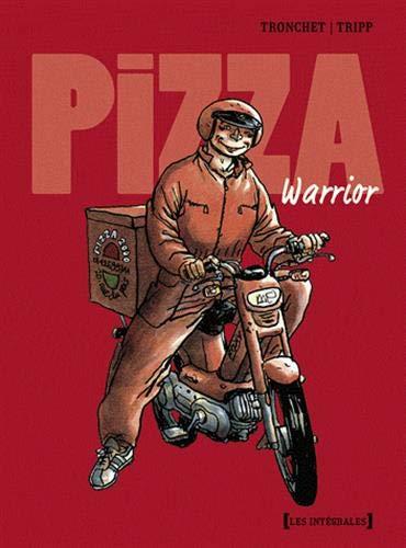 Pizza warrior - Intégrale