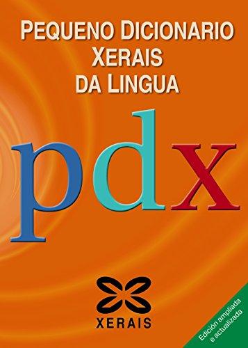 Pequeno Dicionario Xerais da Lingua (DICIONARIOS - DICIONARIOS XERAIS)