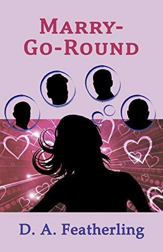 Book: Marry-Go-Round by D. A. Featherling