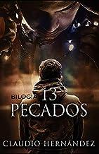 Bilogía 13 pecados (Pack con Mi lienzo es tu muerte | El susurro del loco): Thriller Psicológico | Intriga | Suspense | Misterio | Policiaca (Spanish Edition)