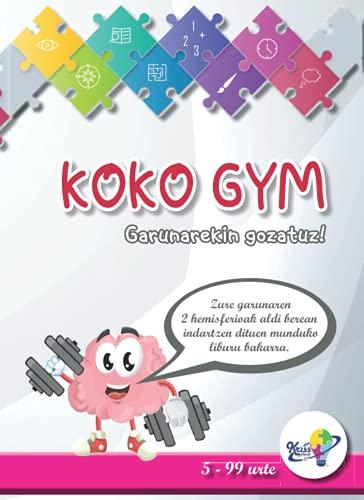 Koko Gym: Garunarekin gozatuz