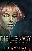 The Legacy: Clear Print Hardcover Edition