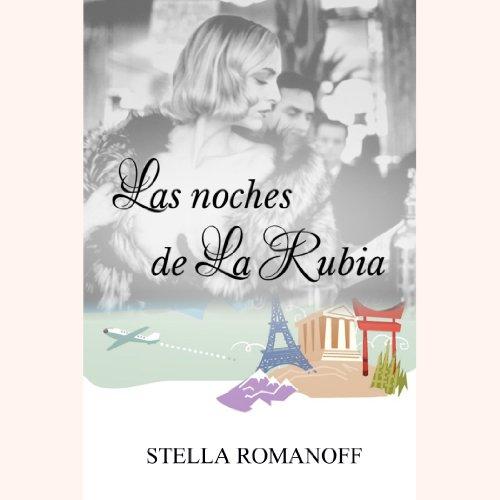 Las noches de La Rubia [Nights of La Rubia] audiobook cover art