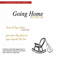 Going Home- the Tour Live