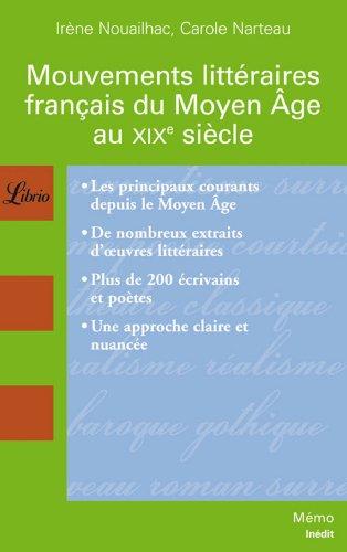 Mouvements littéraires français du Moyen Age au XIXe siècle