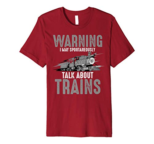 Cute Warning May Spontaneously Talk About Trains Shirt Gift