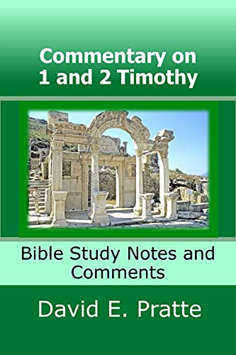Commentary on 1 and 2 Timothy: Bible Study Notes and Comments (English Edition)