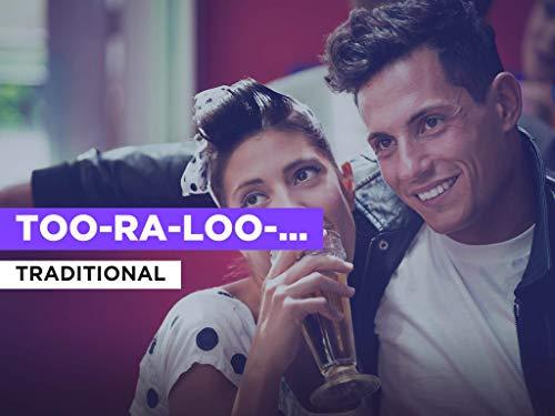 Too-Ra-Loo-Ra-Loo-Ral (That's An Irish Lullaby) al estilo de Traditional