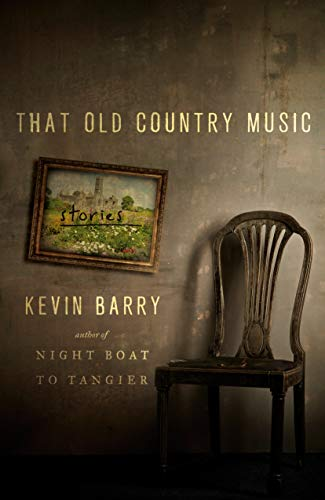Compare Textbook Prices for That Old Country Music: Stories 1 Edition ISBN 9780385540339 by Barry, Kevin