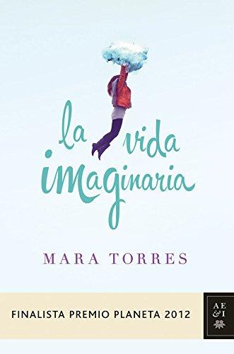 La vida imaginaria (Spanish Edition)