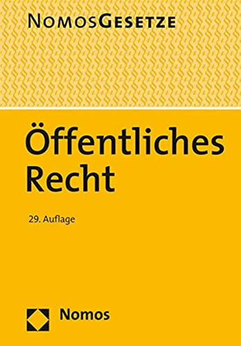 Öffentliches Recht: Textsammlung - Rechtsstand: 20. August 2020