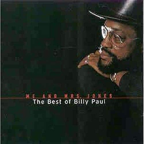 BILLY PAUL - THE BEST OF/ME AND MRS.