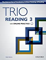 Trio Reading: Level 3: Student Book with Online Practice