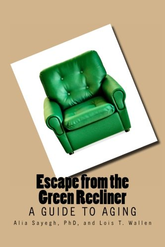 Escape from the Green Recliner